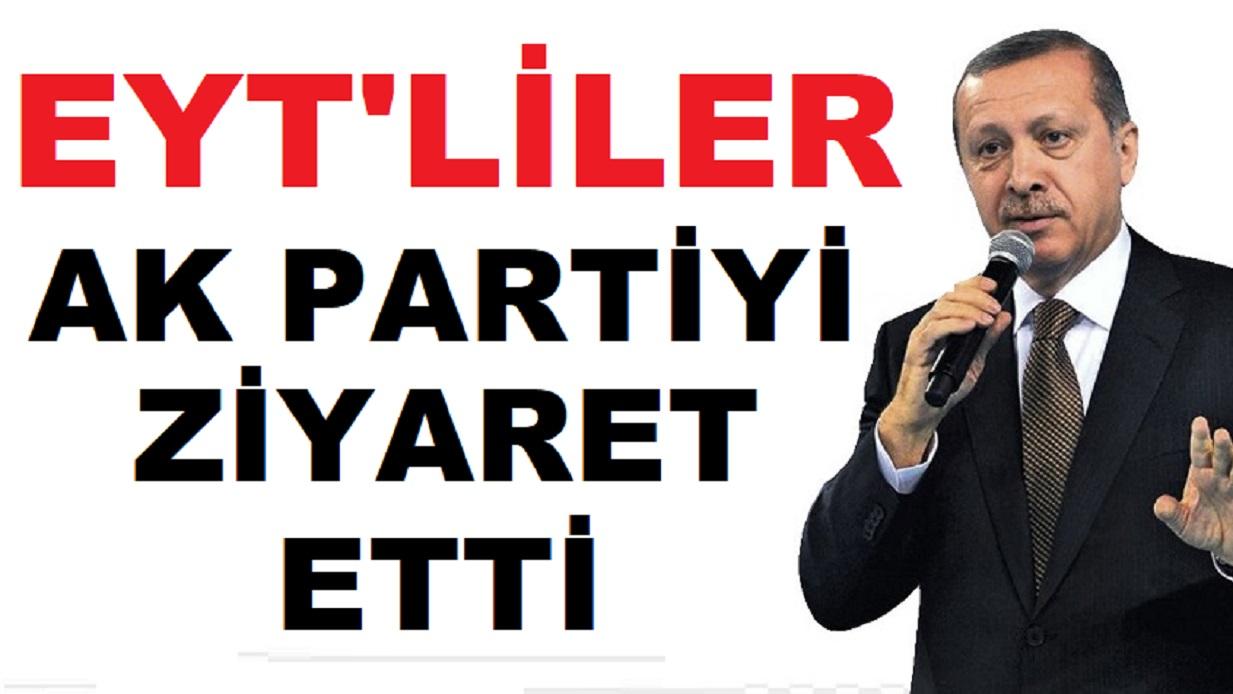 Emeklilikte Yaşa Takılanlar (EYT) AK Partiyi Ziyaret Etti