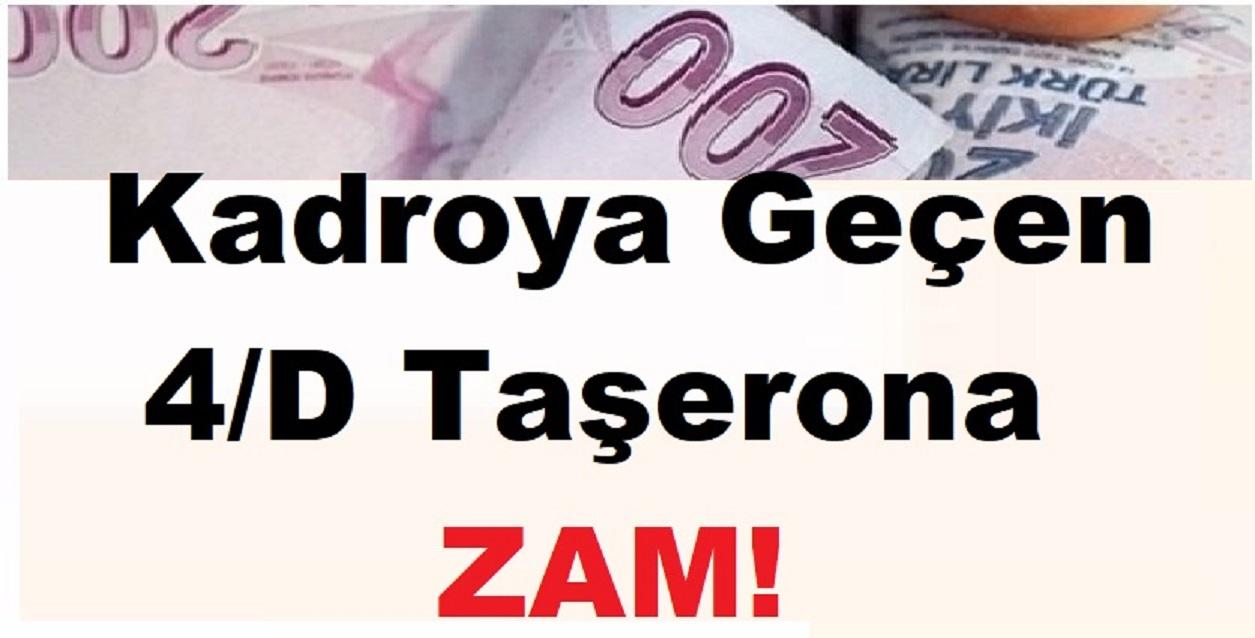 Kadroya Geçen 4/D Taşerona Zam!