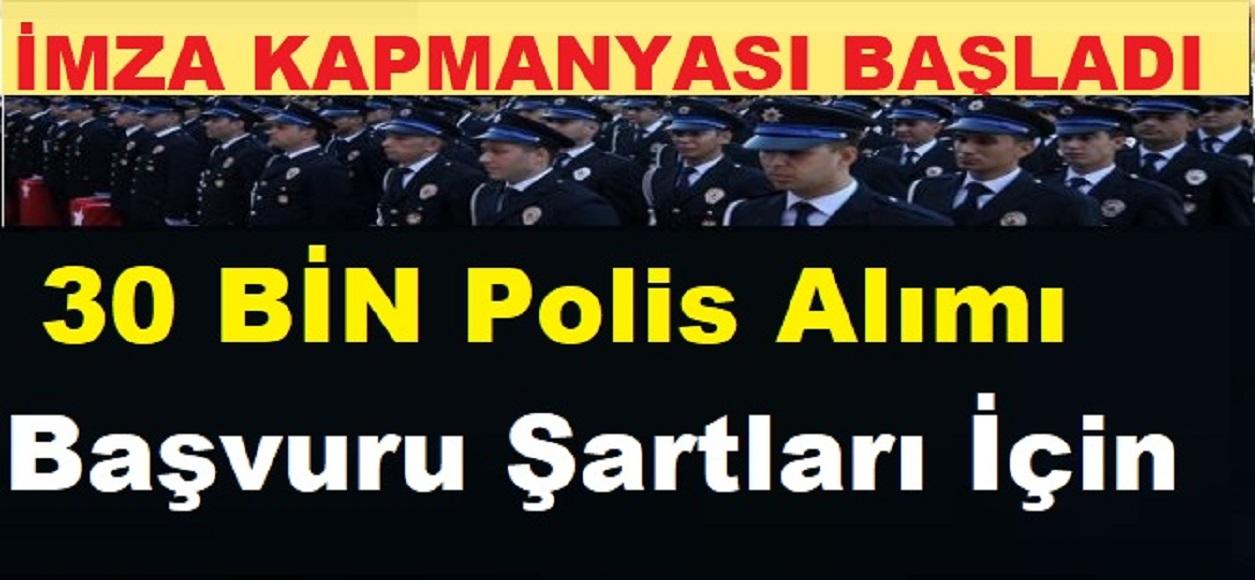 30 Bin Polis Alımı Şartları İçin İmza Kampanyası Başlattılar