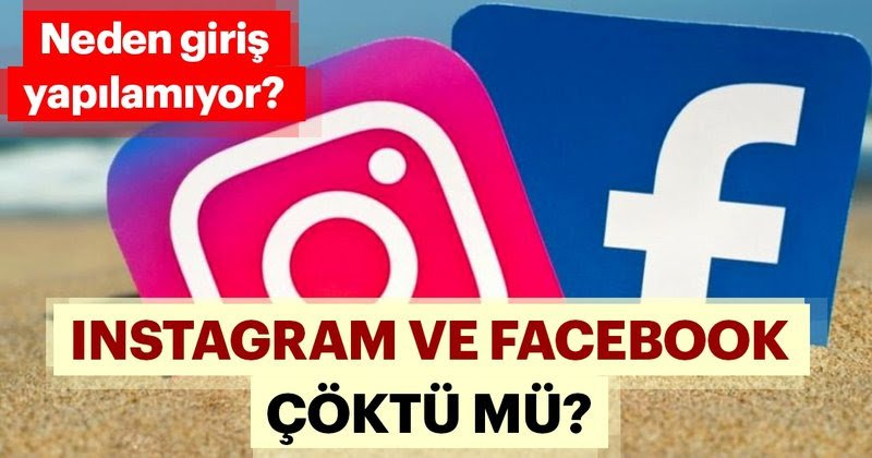 13 Mart Facebook ve Instagram çöktü