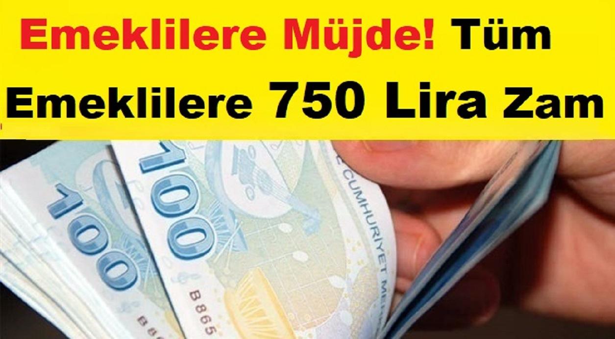 Emeklilere Müjde! Tüm Emeklilere 750 TL Zam!