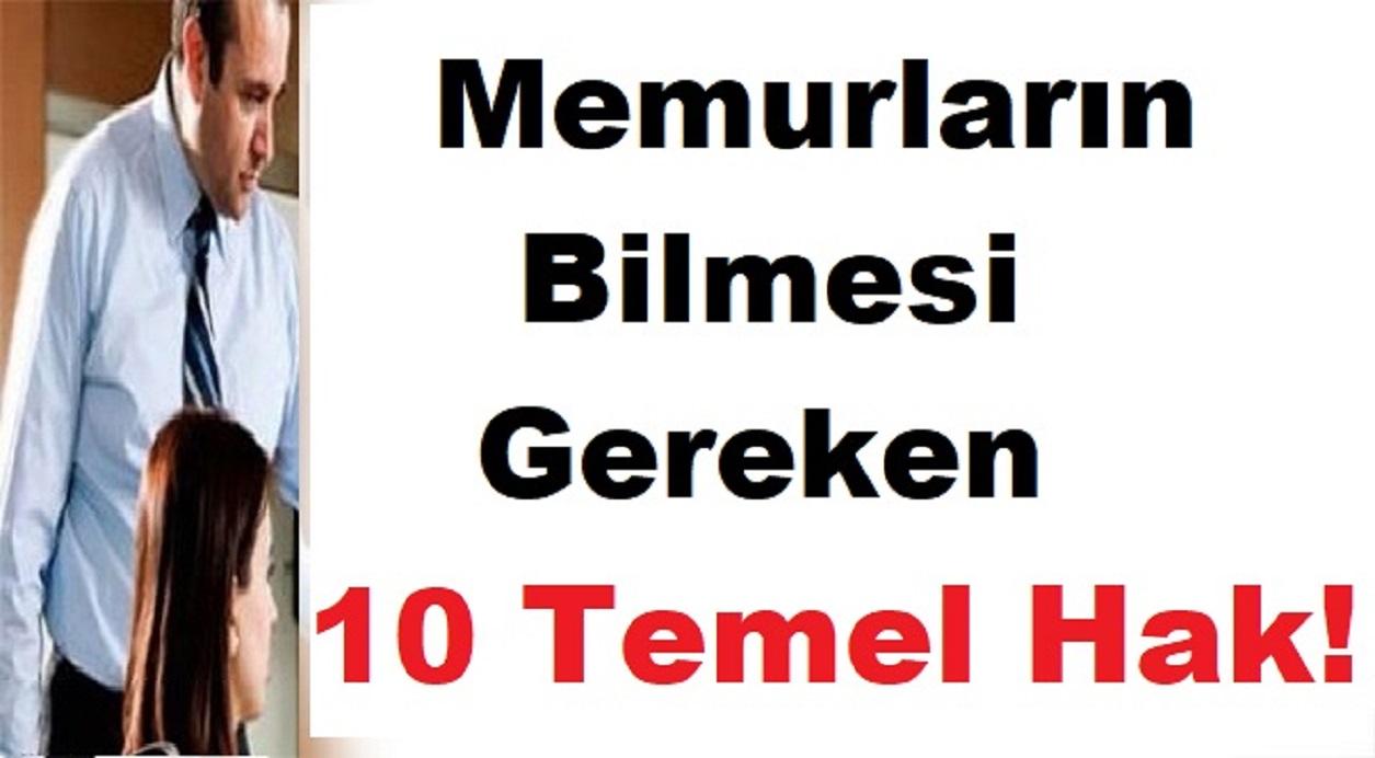 Memurların Bilmesi Gereken 10 Temel Hak!