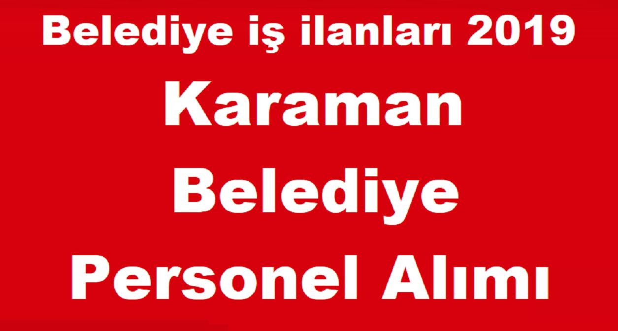 Karaman Ermenek Belediyesi en az ilkokul mezunu 25 Belediye işçi alıyor