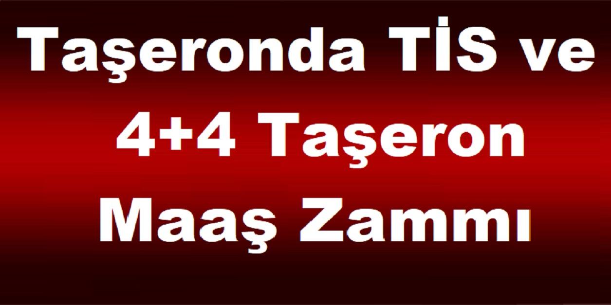 Taşeronda TİS ve 4+4 Taşeron Maaş Zammı Damga Vurdu