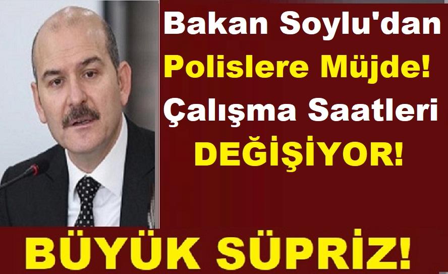 Süleyman Soylu'dan Polislere Müjde! Çalışma Saatleri Değişiyor