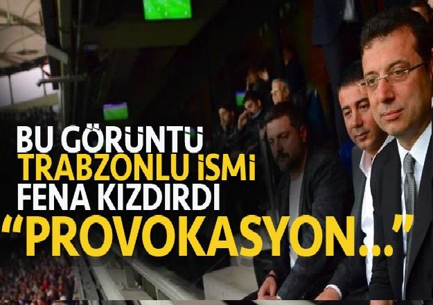 "Bu görüntü, Trabzonlu ismi fena kızdırdı.. ""Provokasyon..."""