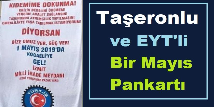 1 Mayıs'lı Taşeron Pankartı