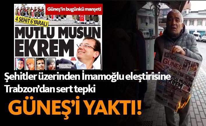 Güneş Gazetesi'nin İmamoğlu manşetine Trabzon'da protesto!
