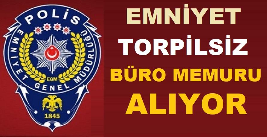 Trabzon,Samsun ve Bitlis Emniyet Müdürlükleri TMY Büro Memuru Alım ilanı
