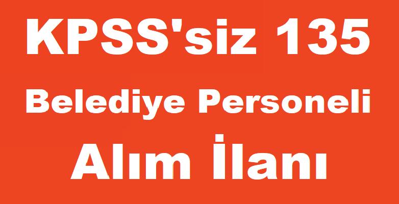 Türkiye Geneli Belediye Kamu Personel Alımları - Belediye iş ilanları 2019
