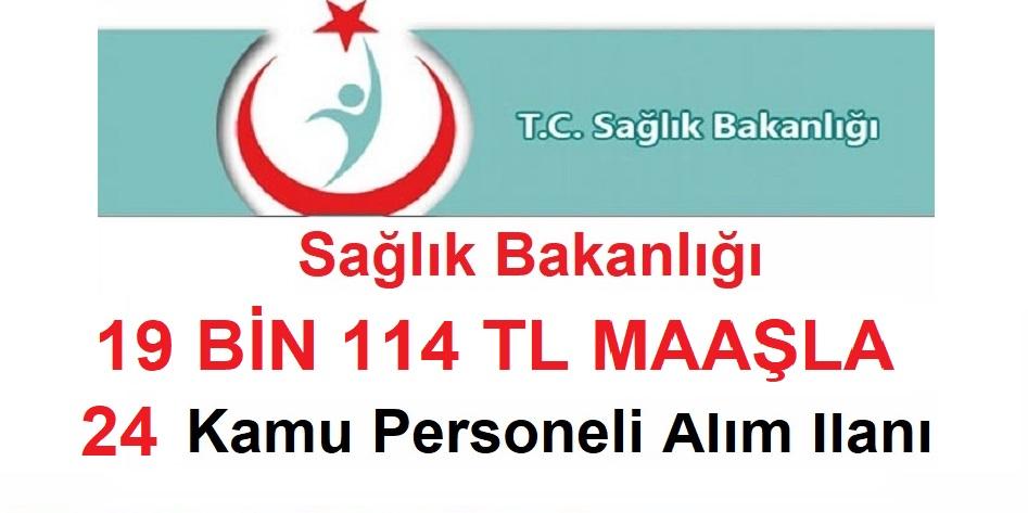 Sağlık Bakanlığı 19 Bin 114 TL Maaşla 24 Kamu Personeli Alıyor