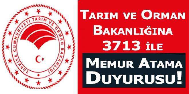 Tarım ve Orman Bakanlığına 3713 Memur Atama Duyurusu