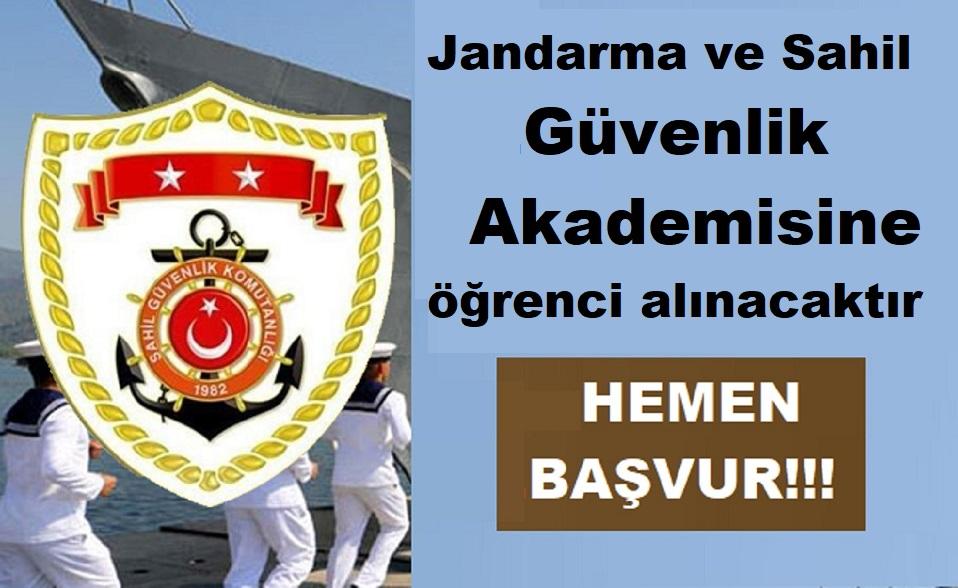 Jandarma ve Sahil Güvenlik Akademisine  öğrenci alınacaktır.