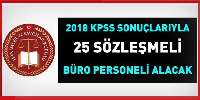 2018 KPSS sonuçlarına göre, 25 sözleşmeli büro personeli ALINACAK