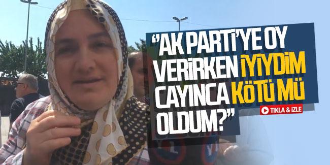 ''AK Parti'ye oy verirken iyiydim...''