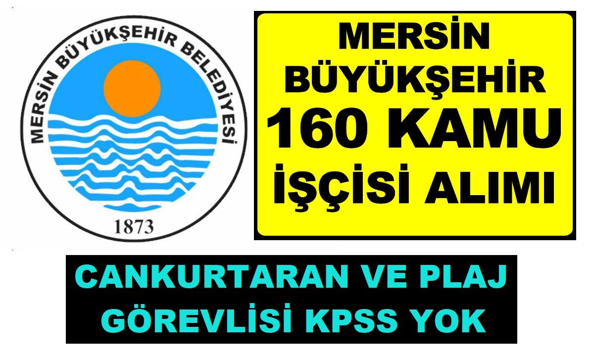 Mersin Büyükşehir Belediyesi 160 Cankurtaran ve Plaj Görevlisi Alıyor