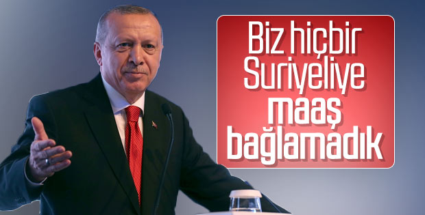 Erdoğan: Biz Suriyelilere Maaş Vermedik
