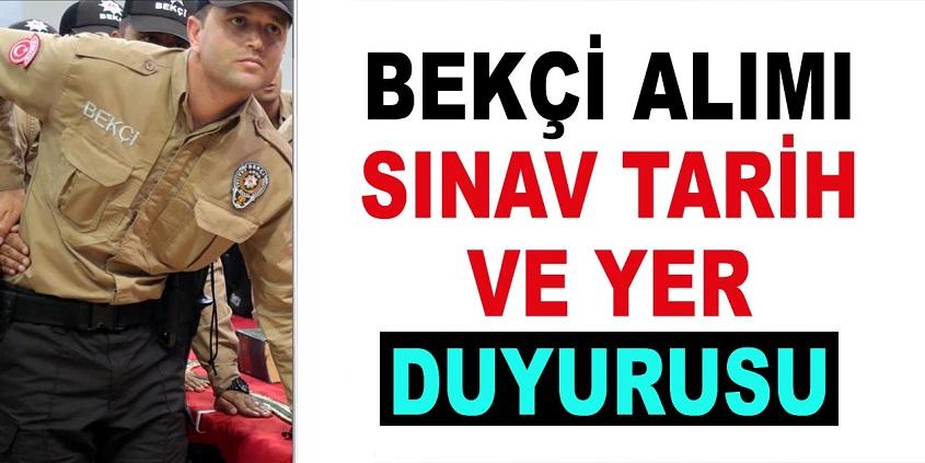 2019/2 bekçi alımı sınav açıklaması Polis Akademisi Başkanlığı tarafından sınav yerleri duyuruldu