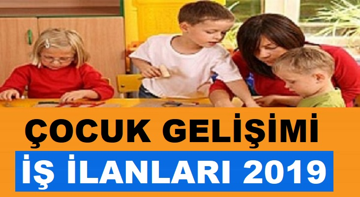 Çocuk gelişimi meslek elemanı alım ilanı 2020