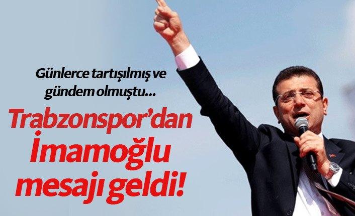 Trabzonspor'dan İmamoğlu'na Mesaj