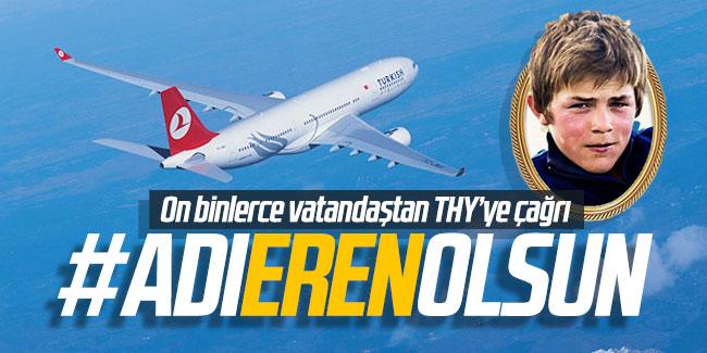 """THY'nin """"rüya uçak"""" olarak adlandırılan yeni uçağının adının Şehit Eren Bülbül olması"""