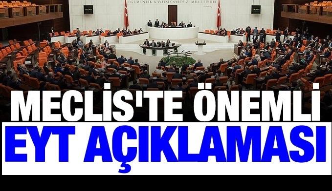 Mecliste önemli EYT , 3600 ve Atama açıklaması