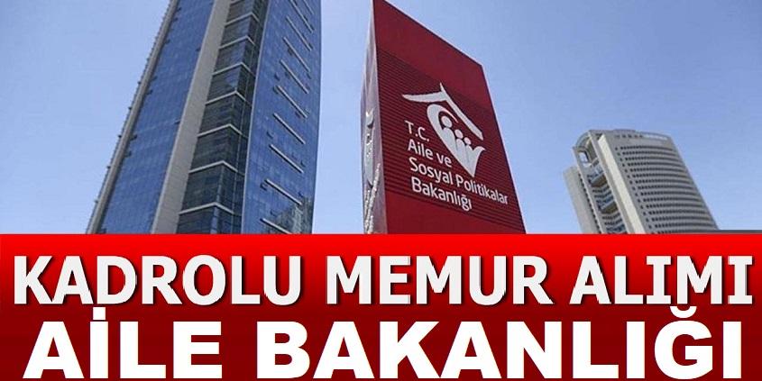 Aile Bakanlığı Ordu ve Adana SYDV Memur Personel iş ilanları 2020