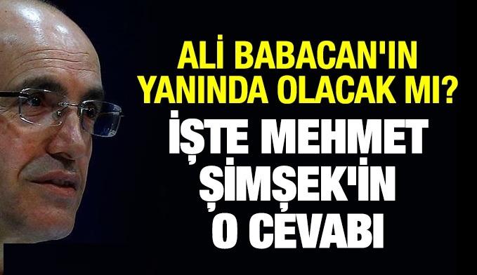 Mehmet Şimşek, yeni parti kuracağı iddia edilen Ali Babacan'ın yanında olacak mı?