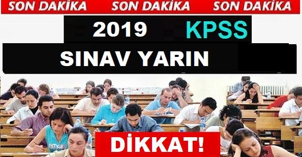 Dikkat! KPSS Yarın! Kamu Personel Seçme Sınavı yarın yapılacak