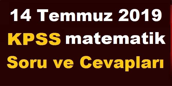 14 Temmuz 2019 KPSS Matematik Soru ve Cevapları