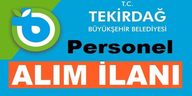 Tekirdağ Büyükşehir Belediyesi 18 Çevre Mühendisi, depo sorumlusu , kasap ,tekniker ve işçi alıyor