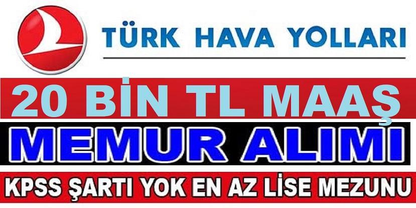 Türk Hava Yolları Düz Memur Alıyor