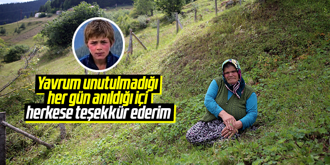 Eren Bülbül'ün annesi; 'Yavrum unutulmadığı, her gün anıldığı için herkese teşekkür ederim'