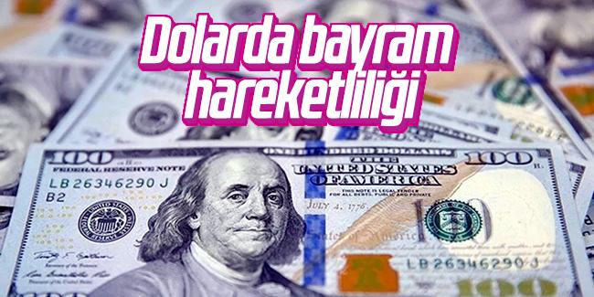 Son Dakika Dolarda bayram hareketliliği