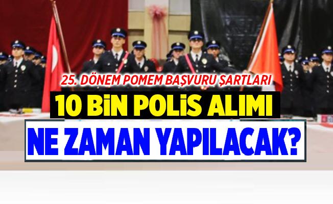 25. dönem POMEM polis alımı başvurularının ne zaman yapılacağı araştırılıyor.