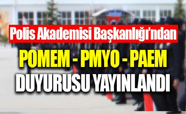 Polis Akademisi Başkanlığı POMEM, PMYO ve PAEM Duyurusu!