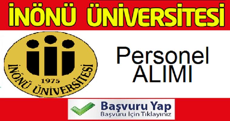 İnönü Üniversitesi KPSS puan sıralamasına göre 41 kadrolu personel alımı