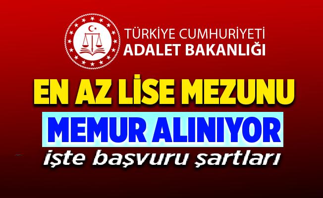 Adalet Bakanlığı en az lise mezunu 57 kişilik personel alımı yapılıyor.