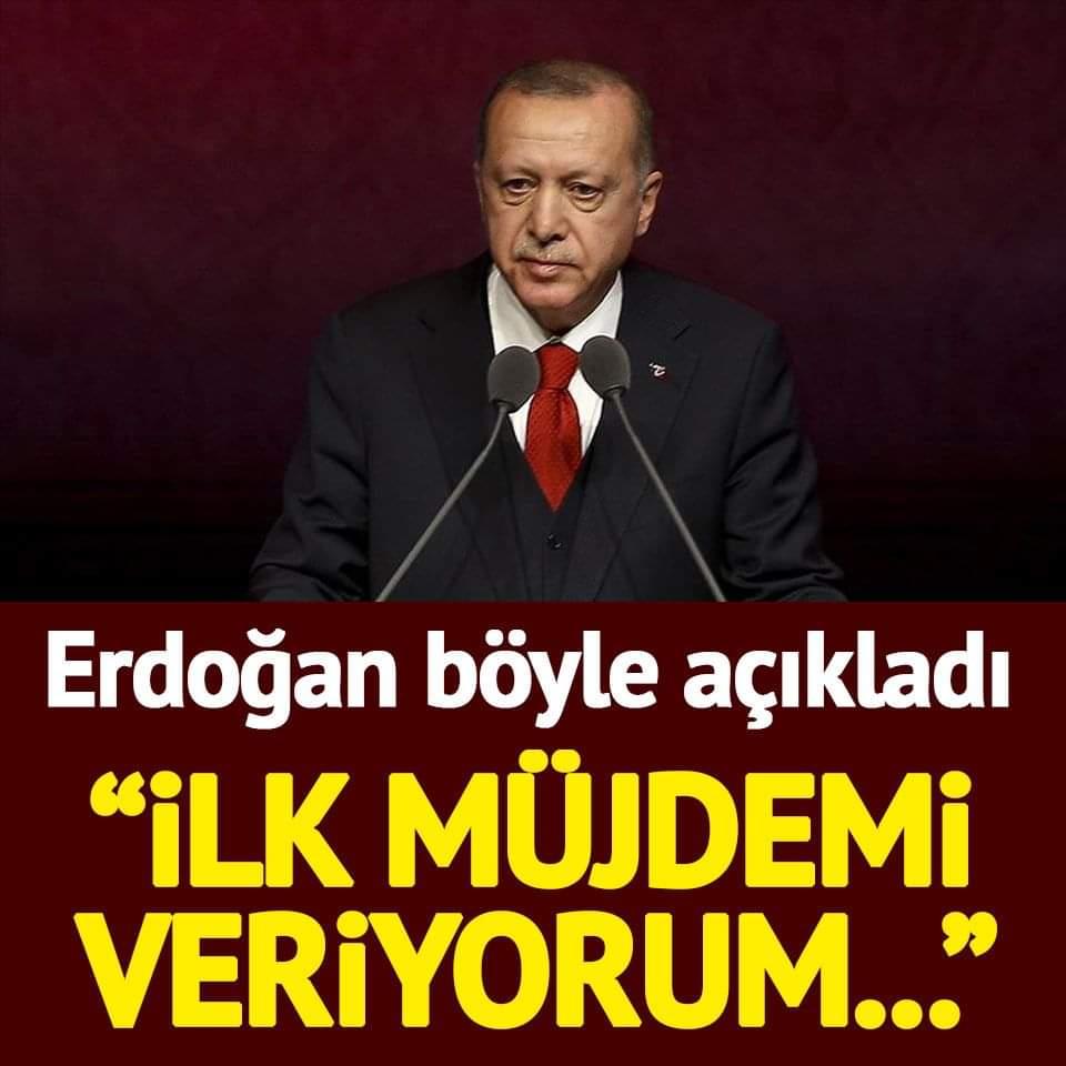 """Cumhurbaşkanı Erdoğan: """"İlk müjdemi veriyorum..."""""""