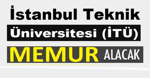 İstanbul Teknik Üniversitesi (İTÜ) 16 Eylül 2019 tarihine kadar Sözleşmeli Bilişim Personeli alacak