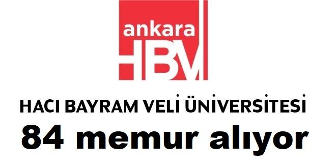 Hacı Bayram Veli Üniversitesi 84 sözleşmeli kamu personeli alacak