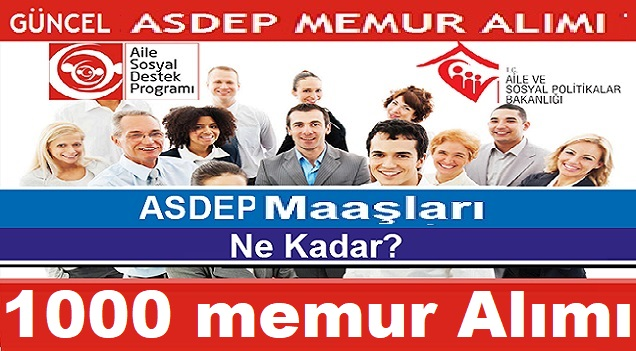 Aile Bakanlığı 1000 ASDEP Personeli alımı gerçekleştirecek