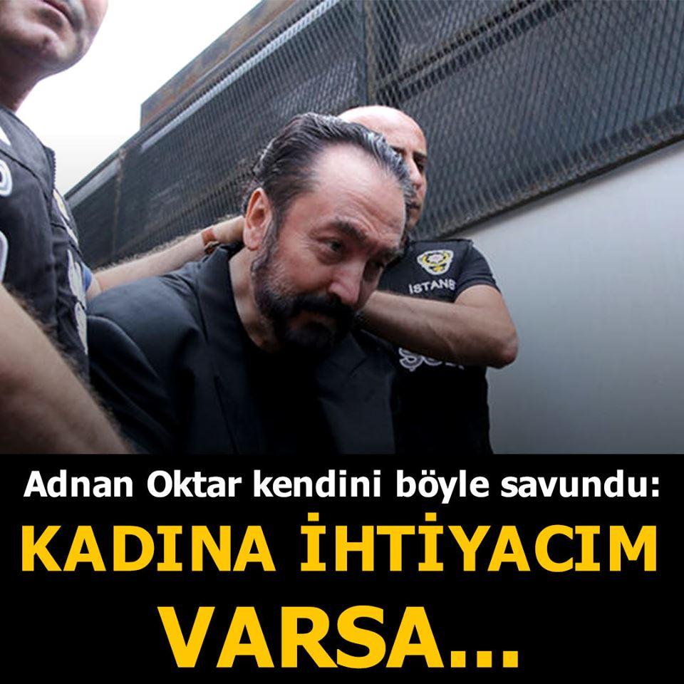 Adnan Oktar, ilk kez hakim karşısına çıktığı davada İngiliz derin devletinin kendisini hedef aldığını öne sürdü.
