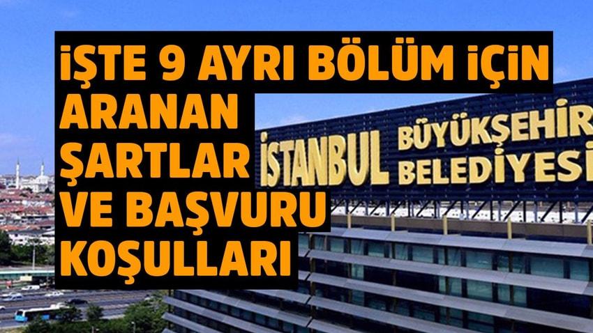 İstanbul Büyükşehir Belediye Başkanlığı'na 2020 Personel Alım ilanı Yayınlandı!