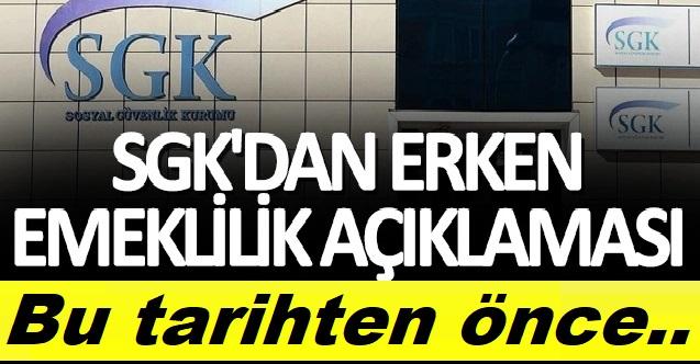 SGK'dan Erken Emeklilik Açıklaması!