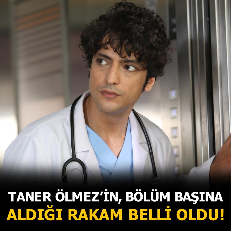 Mucize Doktor dizisinin başrol oyuncusu Taner Ölmez'in, bölüm başına aldığı rakam ortaya çıktı.