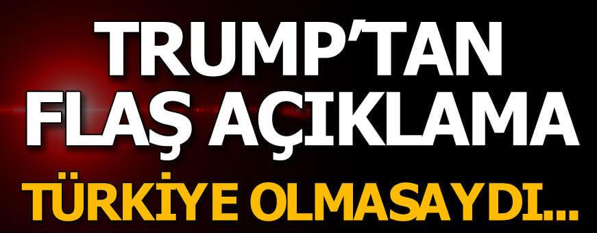 Trump: Erdoğan, Suriyelilerin ülkelerine dönmesini istediğini söylüyor.