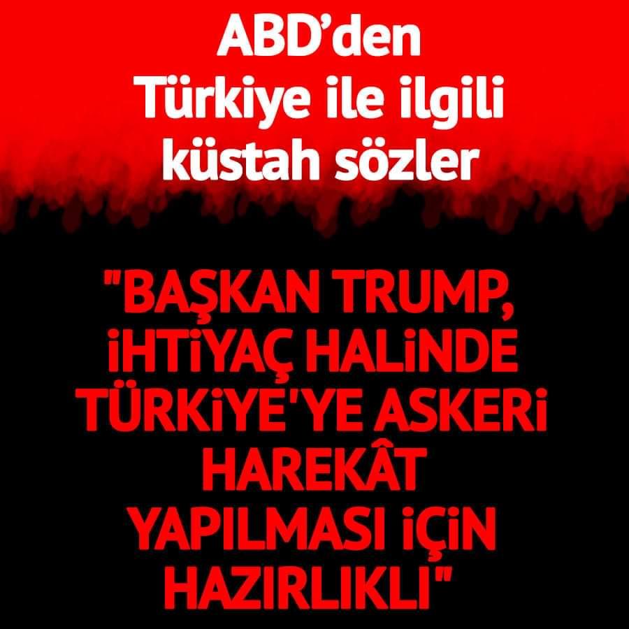Trump, ihtiyaç halinde Türkiye'ye askeri harekât yapılması için hazırlıklı