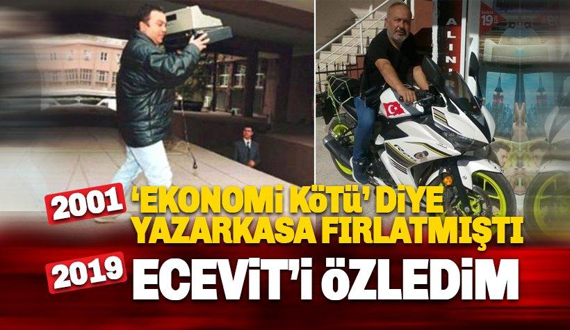 2001 Krizinde Ecevit'i yazarkasa fırlatan esnaf : Ecevit'i özledim