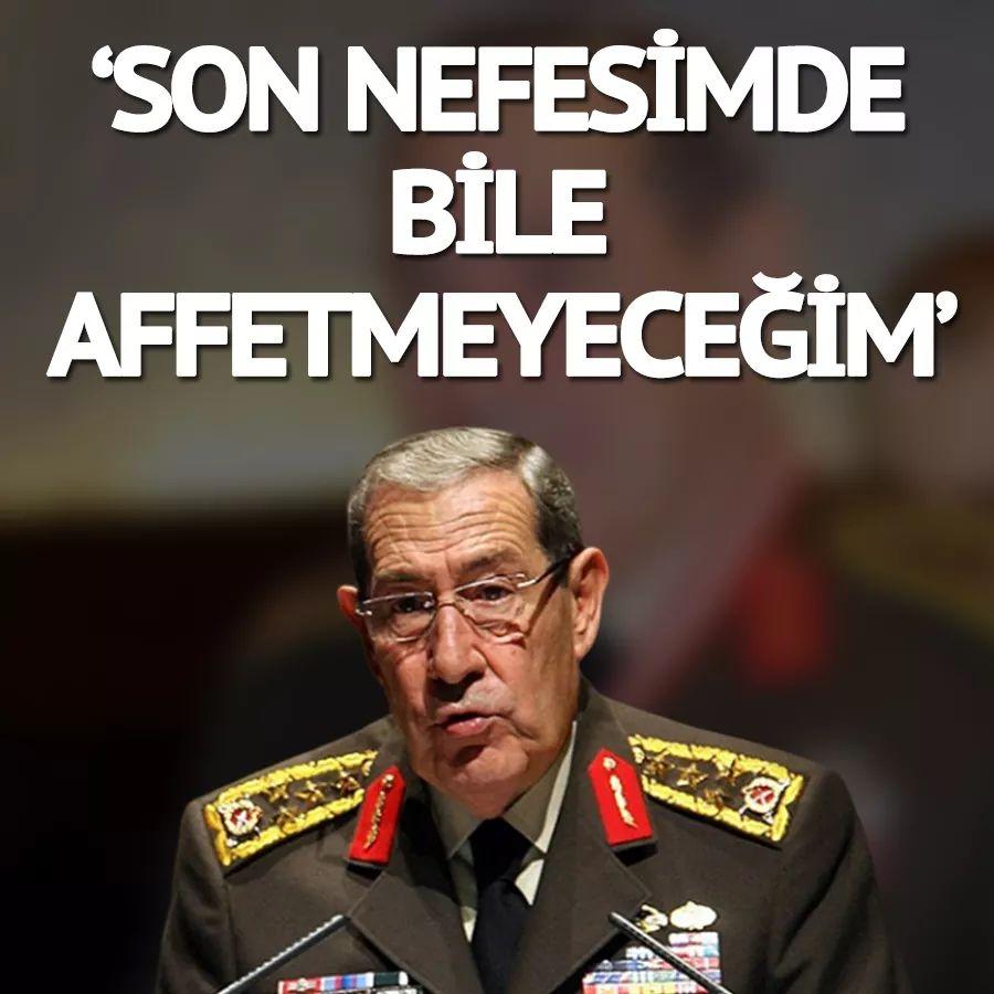 Büyükanıt son kez Saygı Öztürk'e konuşmuştu: Son nefesimde bile affetmeyeceğim